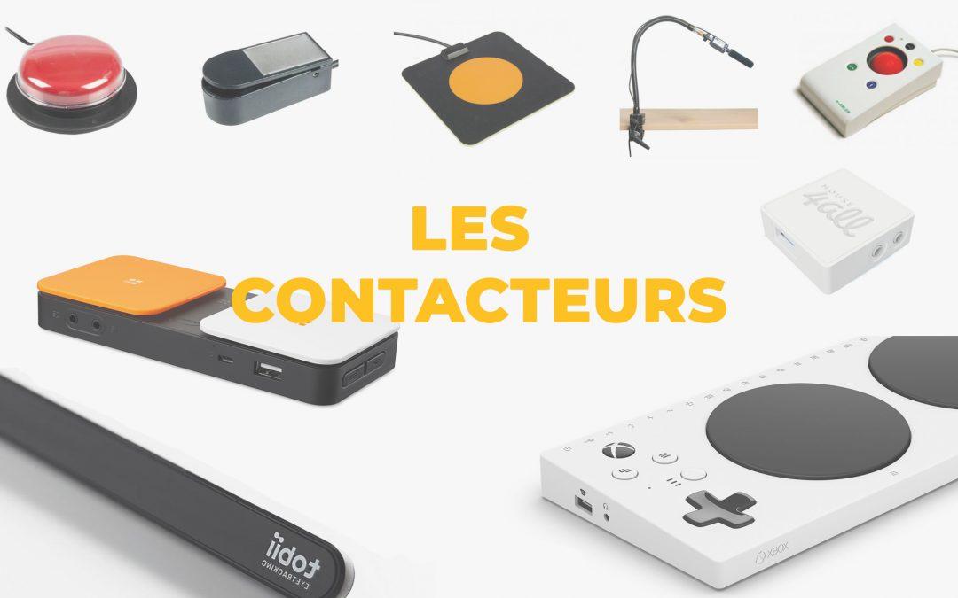 [CONSEILS] Choisir les bons contacteurs pour son accès aux smartphones et tablettes