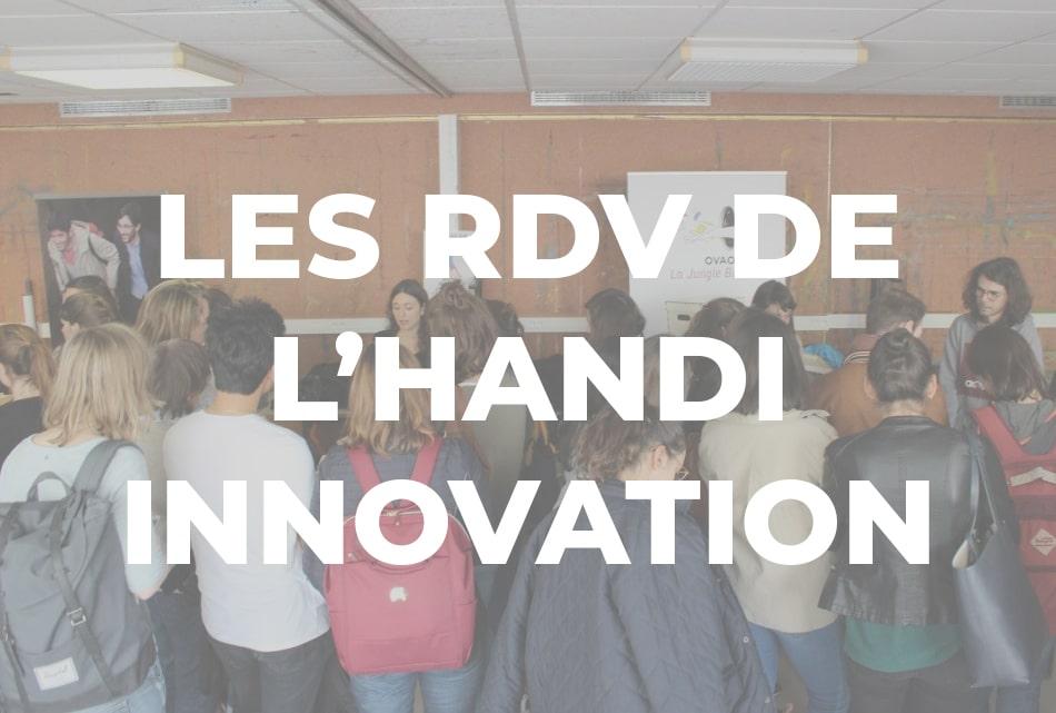 [JIB] Retour sur les RDV de l'Handi Innovation