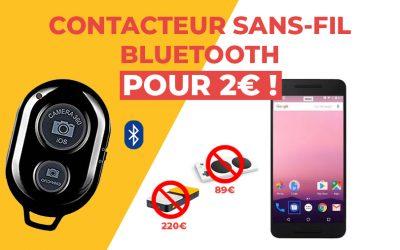 [CONSEIL] Créer un contacteur sans-fil bluetooth pour 2€ et économisez 200€ !