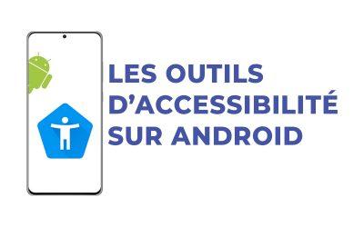 Outils d'Accessibilité Android